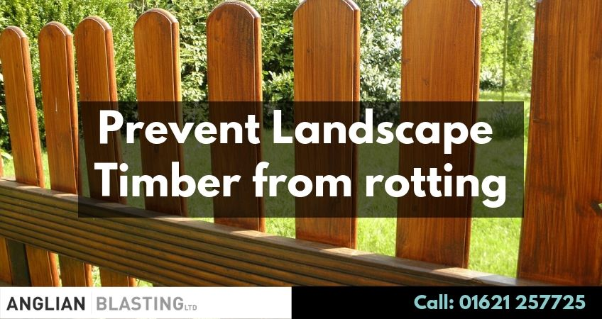 How to Keep Landscape Timbers from Rotting