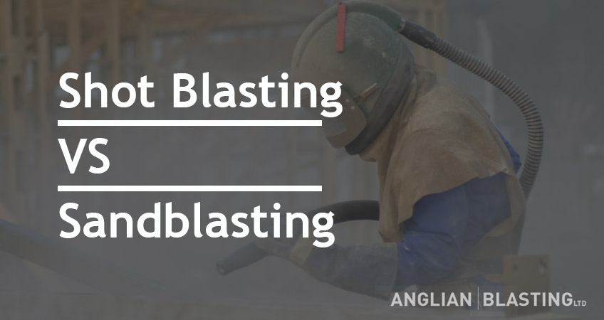 Shot Blasting And Sandblasting: What Is The Difference?